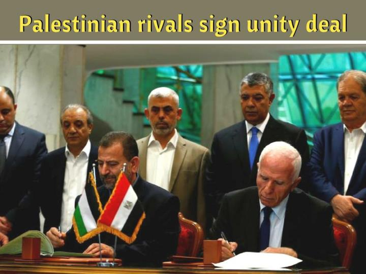 palestinian rivals sign unity deal n.