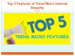 Top 5 Features of Trend Micro Internet Security