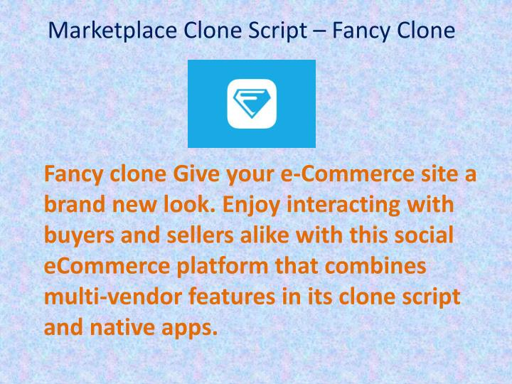 PPT - Marketplace Ecommerce Clone Script - Fancy clone