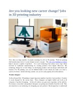 Are you looking new career change? Jobs in 3D printing industry