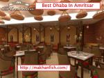 Street food in amritsar- makhanfish- Restaurant in amritsar- Famous restaurant in amritsar- Best place to eat in amritsa