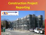 Construction Project Reporting