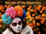Skeletons On Parade