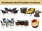 Outdoor Furniture Manufacturer, Exporter & Supplier in India