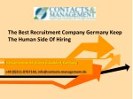 The Best Recruitment Company Germany Keep The Human Side Of Hiring