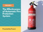Know The Effectiveness of Automatic Fire Protection System