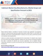 Cadmium Market Key Manufacturers, Market Scope and Specification Forecast to 2021