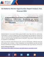 Gel Batteries Industry Sales, Size, Price, Revenue By Trades Forecast 2021