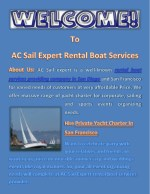 Hire Private Yacht Charter In San Francisco At Very Affordable Price.