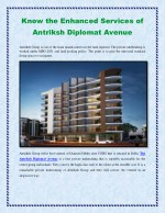 Know the Enhanced Services of Antriksh Diplomat Avenue