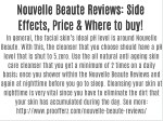 Nouvelle Beaute Reviews: Side Effects, Price & Where to buy!