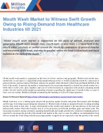 Mouth Wash Market to Witness Swift Growth Owing to Rising Demand from Healthcare Industries till 2021