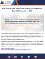Drill Press Market Manufacturers Analysis, Investment Feasibility Forecast by 2021