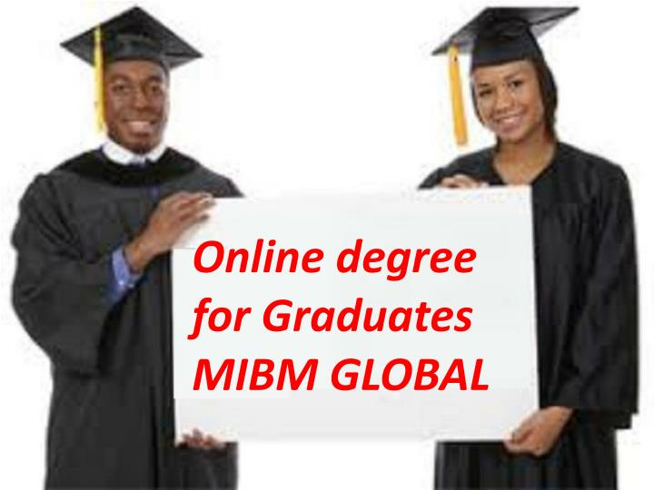 online degree for graduates mibm global n.