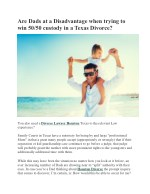Are Dads at a Disadvantage when trying to win 50/50 custody in a Texas Divorce?