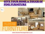 Give Your Home A Touch Of Pine Furniture