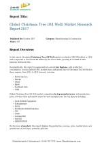 Global Christmas Tree (Oil Well) Market Research Report 2017