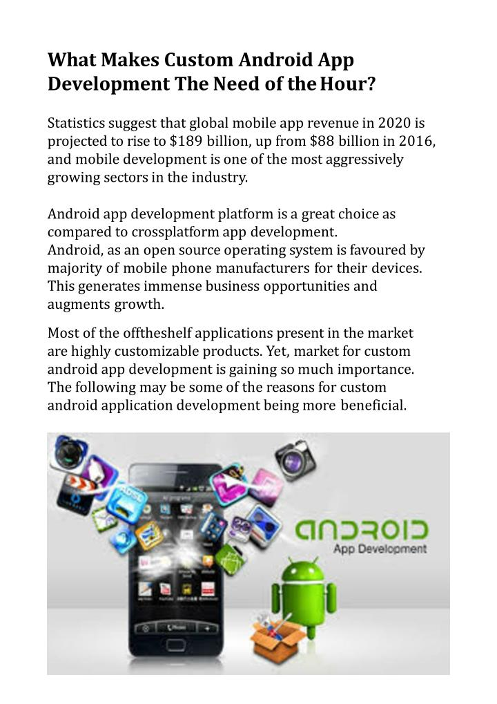what makes custom android app development the need of the hour n.
