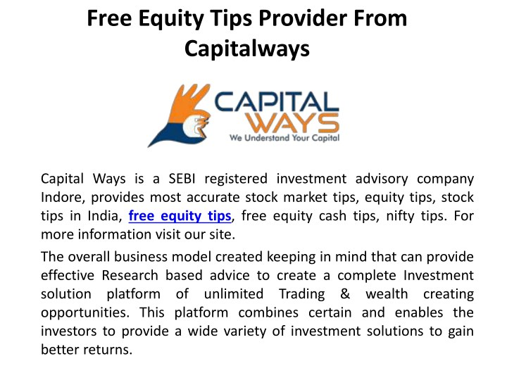 free equity tips provider from capitalways n.