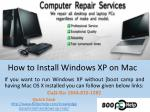 How to install windows xp on mac using boot camp ppt