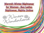 Warmth Winter Nighties for Womens Cold Night