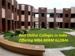 Best Online Colleges in India -Offering MBA providing company MIBM GLOBAL