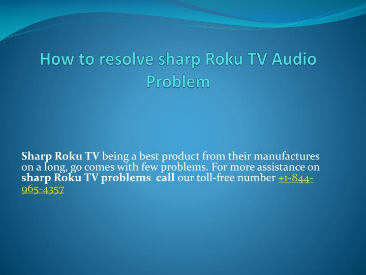 how to resolve sharp roku tv audio problem n.