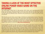 Taking a look at the most effective Online Poker Video Game on the Internet