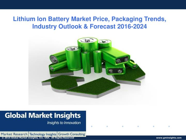 lithium ion battery market price packaging trends n.