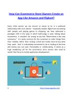 How Can Ecommerce Store Owners Create an App Like Amazon and Flipkart?