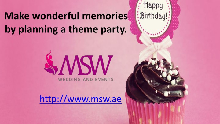 make wonderful memories by planning a theme party n.