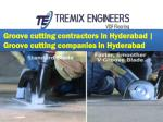 Groove cutting contractors in Hyderabad | Groove cutting companies in Hyderabad