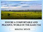 Ensure a Comfortable and Peaceful World in the Khao Yai