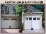 Custom Garage Doors In Raleigh