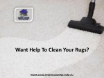 Want Help To Clean Your Rugs?