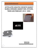 Autoclaved Aerated Concrete Market Global Scenario, Market Size, Outlook, Trend and Forecast, 2015 – 2024