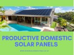 Productive Domestic Solar Panels