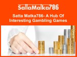Satta Matka786- A Hub Of Interesting Gambling Games