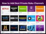 How to Add Best Private Roku Channels
