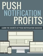 Push Notification Guide - Why Use Push Notifications