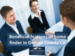Beneficial features of home finder in Orange County CA