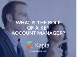 What is the Role of a Key Account Manager?