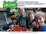 Educational Exciting Tours to France