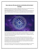 Now, make your life easy and more comfortable with the help of Astrology