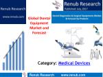 Global dental equipments market is projected to be more than US$ 10 Billion by 2022