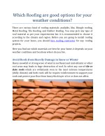 Which Roofing are good options for your weather conditions?