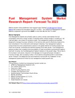 Fuel Management System Market Research Report- Forecast To 2023
