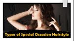 Types of Special Occasion Hairstyle