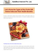 Let's Know the Types of Dry Fruits Gift Online India and Their Health Benefits