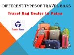 Different Types of Bag and Its Features | Online Travels Bags in Patna